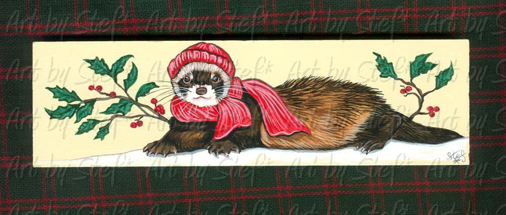 Ferrets; Hat, Scarf, and Holly Ferret; Painting on Masonite; Stef