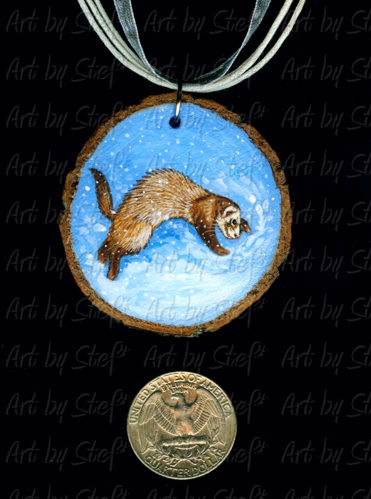 Collectables; Snow Frolic Ferret Wood Slice Pendant; Handpainted Wood Slice; Stef